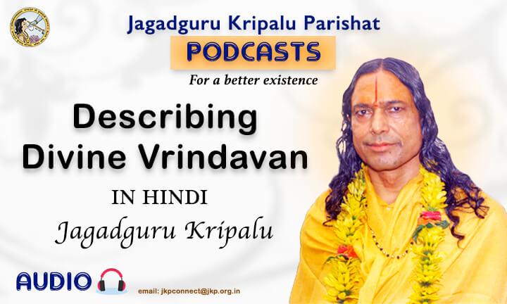 Describing Divine Vrindavan